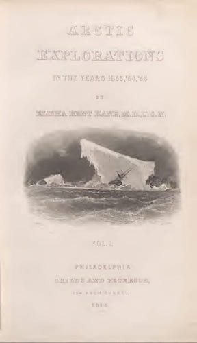 Aquatint & Lithography - Arctic Explorations : the Second Grinnell Expedition Vol. 1