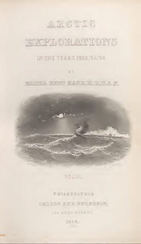Aquatint & Lithography - Arctic Explorations : the Second Grinnell Expedition Vol. 2