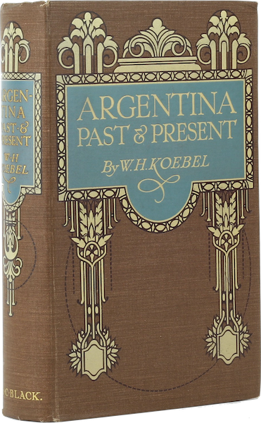Argentina, Past and Present - Book Display I (1914)