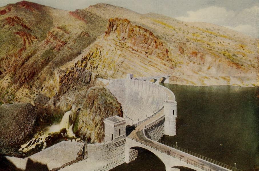 Arizona, The Wonderland - The Roosevelt Dam and Reservoir, Arizona (1917)