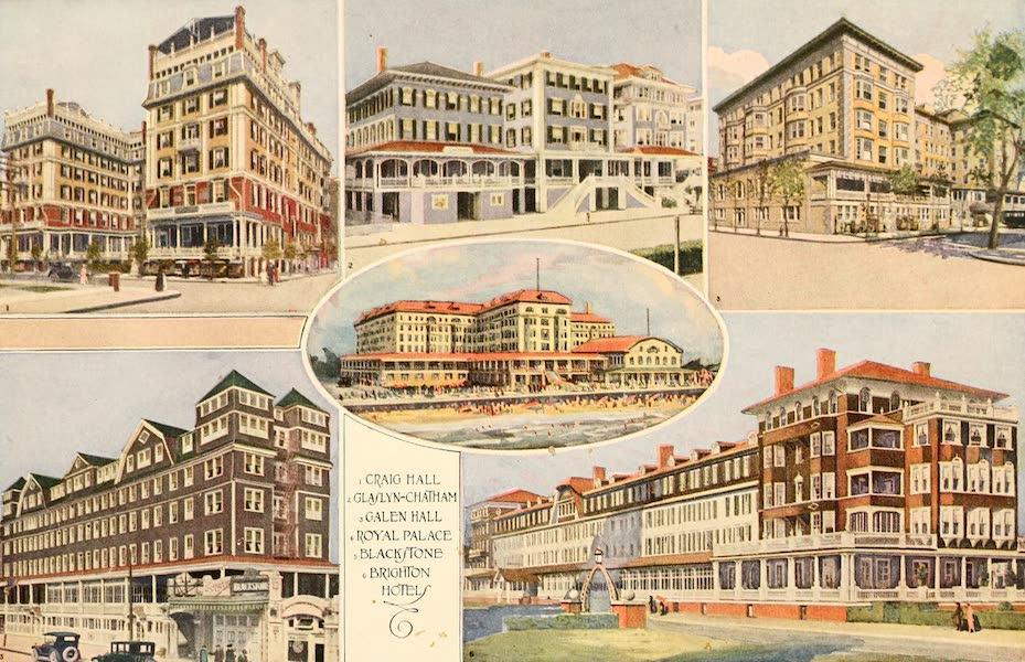 Atlantic City, the World's Play Ground - 1. Craig Hall | 2. Glaslyn Chatham | 3. Galen Hall | 4. Royal Palace | 5. Blackstone | 6. Brighton Hotel (1922)