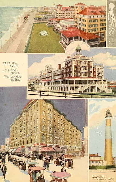 Atlantic City, the World's Play Ground - Chelsea Hotel, Seaside Hotel, the Alamac Hotel, and the Absecon Light House (1922)