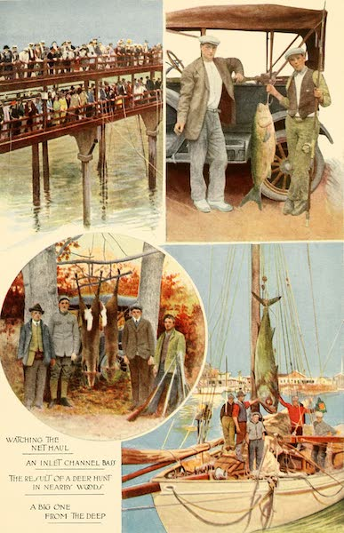 Atlantic City, the World's Play Ground - Watching the Net Haul, an inlet Channel Bass | The Result of a Deer Hunt in Nearby Woods | A Big One from the Deep (1922)