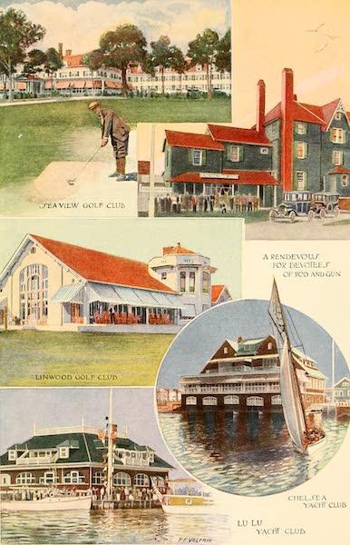 Atlantic City, the World's Play Ground - Seaview Golf Club | Linwood Golf Club | A Rendevous For Devotees of Rod and Gun | Chelsea Yacht Club | Lu Lu Yacht Club (1922)