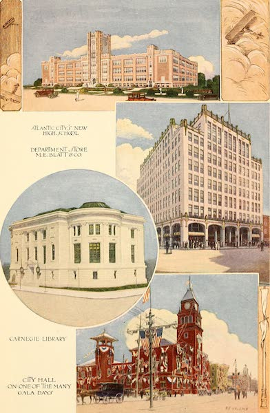Atlantic City, the World's Play Ground - Atlantic City's New Highschool | Department Store Me Blatt and Co. | Carnegie Library | City Hall one one of many Gala Days (1922)
