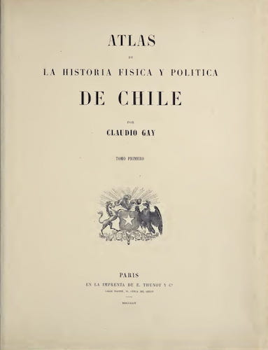 Aquatint & Lithography - Atlas de Historia fisica y Politica de Chile Vol. 1
