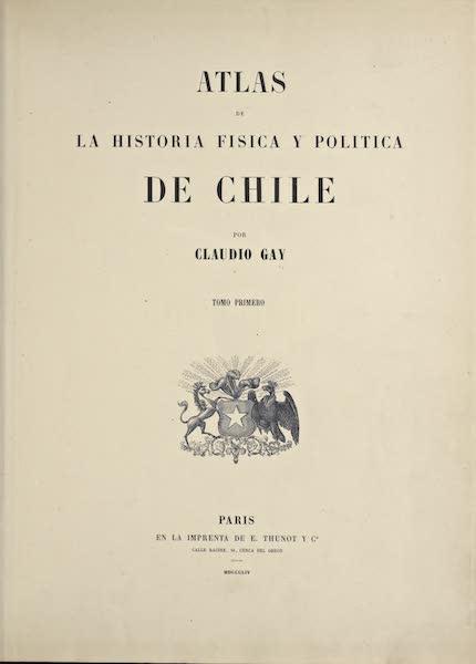 Atlas de Historia fisica y Politica de Chile Vol. 1 - Title Page (1854)