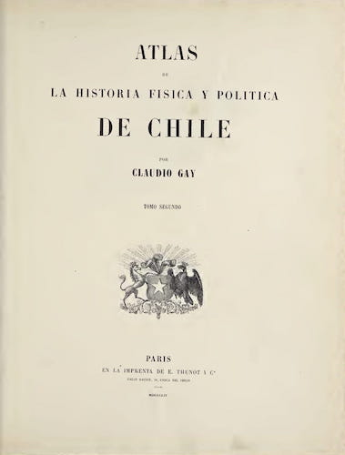 Aquatint & Lithography - Atlas de Historia fisica y Politica de Chile Vol. 2