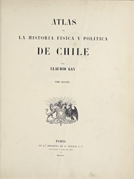 Atlas de Historia fisica y Politica de Chile Vol. 2 - Title Page (1854)
