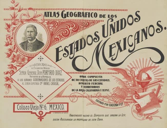 Geography - Atlas Geografico de los Estados Unidos Mexicanos