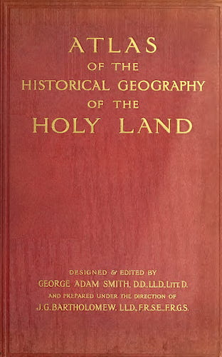 Atlas of the Historical Geography of the Holy Land (1915)