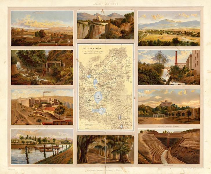 Atlas Pintoresco e Historico De Los Estados Unidos Mexicanos - Valle De Mexico (1885)