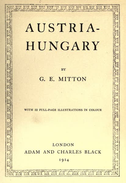 Austria-Hungary by G. E. Mitton - Title Page (1914)