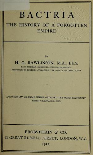 Bactria, the History of a Forgotten Empire (1912)