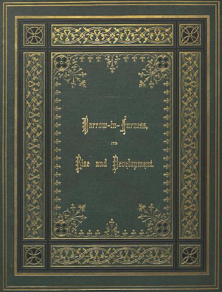 Barrow-in-Furness, It's History etc. - Front Cover (1881)