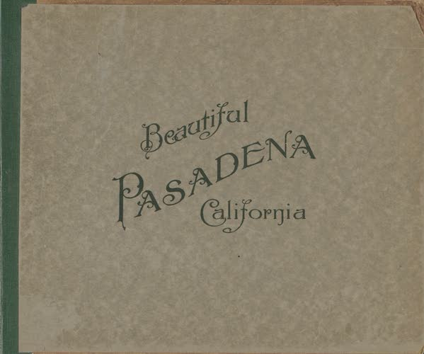 Chromolithography - Beautiful Pasadena California