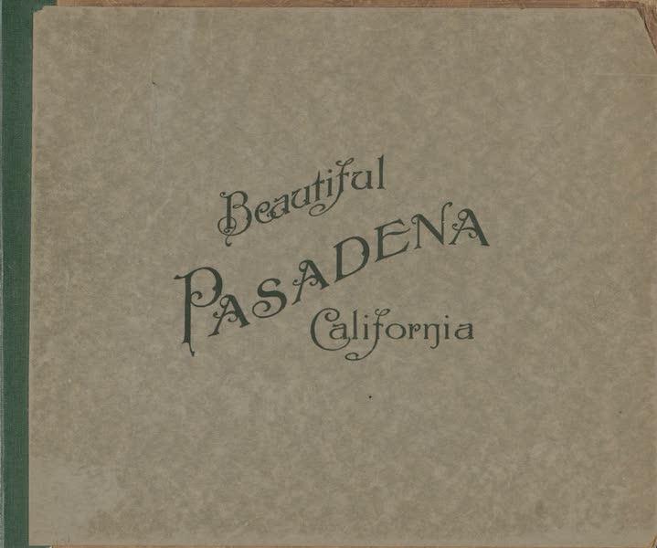 Beautiful Pasadena California - Front Cover (1920)