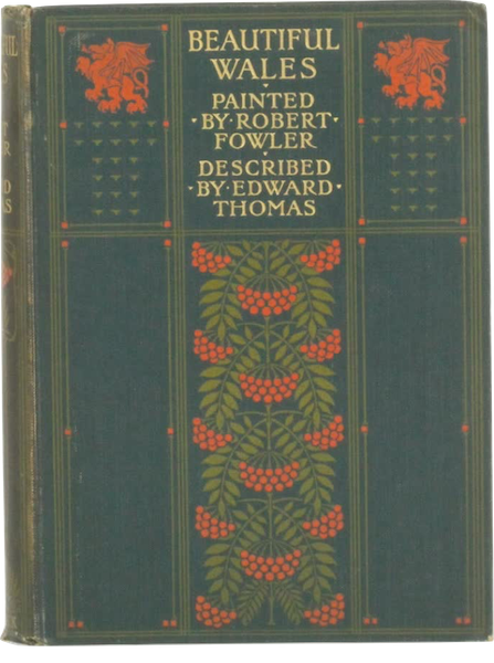 Beautiful Wales Painted and Described - Front Cover (1905)