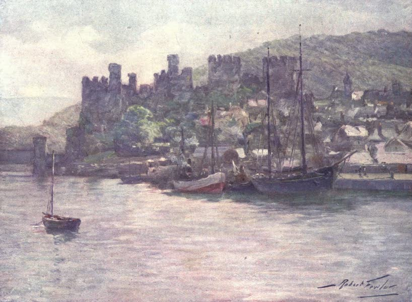 Beautiful Wales Painted and Described - Conway Castle and Quay - Noon (1905)