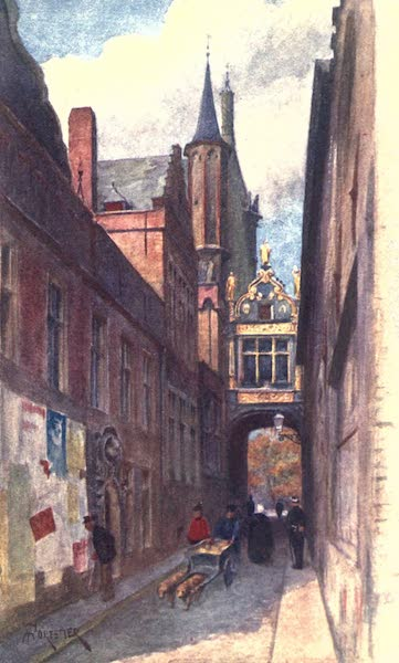 Belgium, Painted and Described - Rue de l'Ane Aveugle (showing end of Town Hall and Bridge connecting it with Palais de Justice), Bruges (1908)