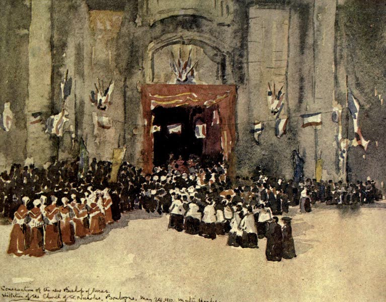 Boulogne, a Base in France - The Church of St. Nicholas : Consecration of the new Bishop of Arras, May 24, 1917 (1918)