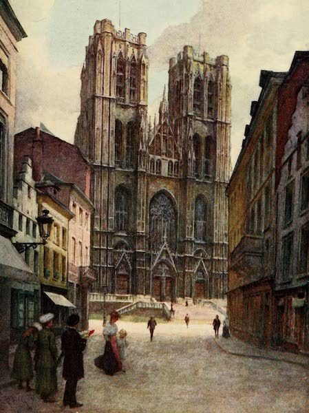 Brabant and East Flanders, Painted and Described - The Cathedral of Ste. Gudule, Brussels (1907)