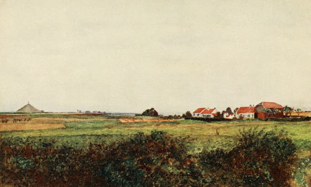 Brabant and East Flanders, Painted and Described - The Farm of La Belle Alliance, and the Mound surmounted by the Belgian Lion, Waterloo (1907)