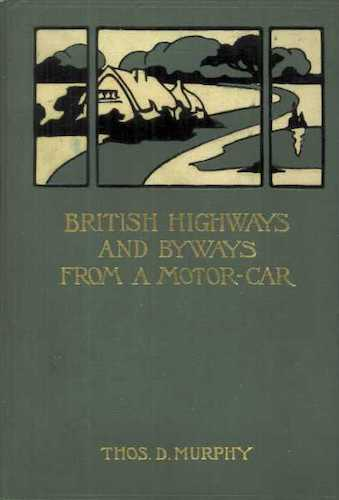 English - British Highways And Byways From A Motor Car