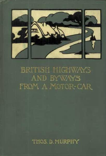 British Highways And Byways From A Motor Car - Front Cover (1908)