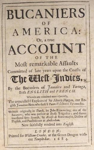 Bucaniers of America Vol. I (1684)
