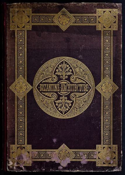 Byzantine Architecture - Front Cover (1864)