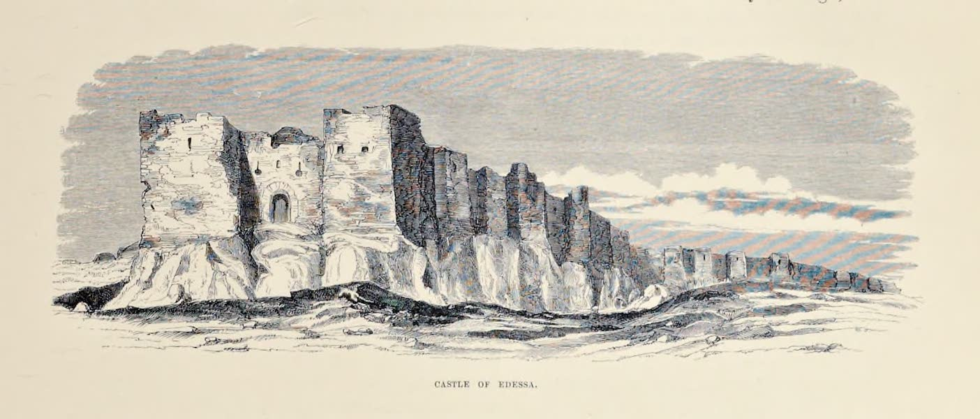 Byzantine Architecture - Castle of Edessa (1864)