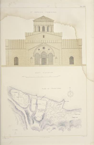 Byzantine Architecture - The Church of St. Sophia at Trebizond - West Elevation - Plan of Trebizond (1864)