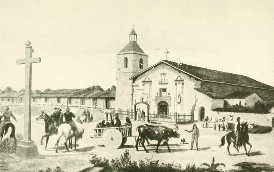 California the Wonderful - Mission Santa Clara in the old days (1914)
