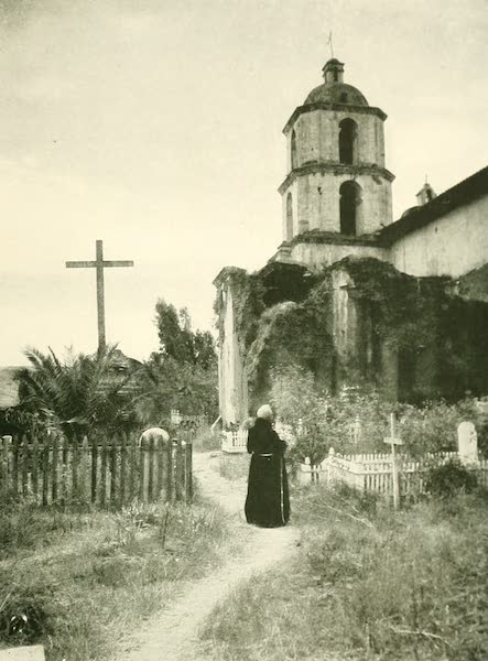 California the Wonderful - The cemetery at the Mission San Luis Rey (1914)
