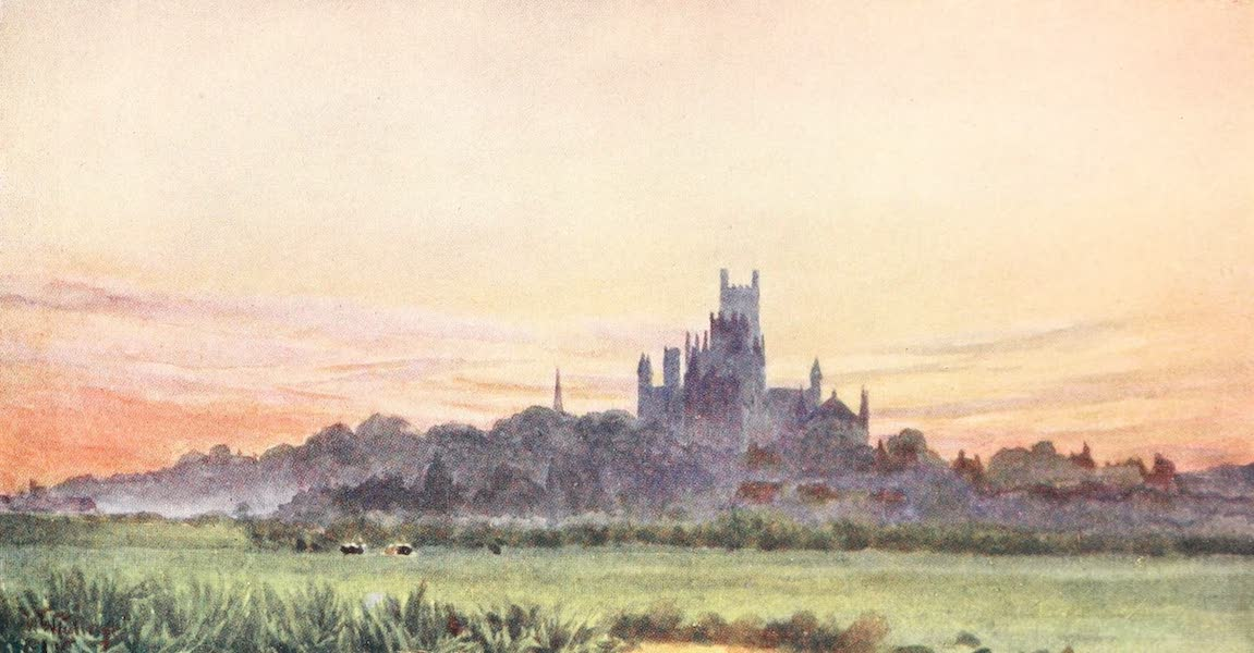 Cathedral Cities of England - Ely - From the Fens (1905)