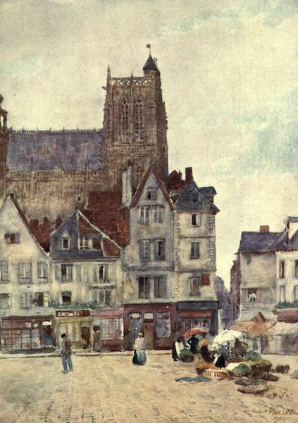Cathedral Cities of France - Abbeville (1907)