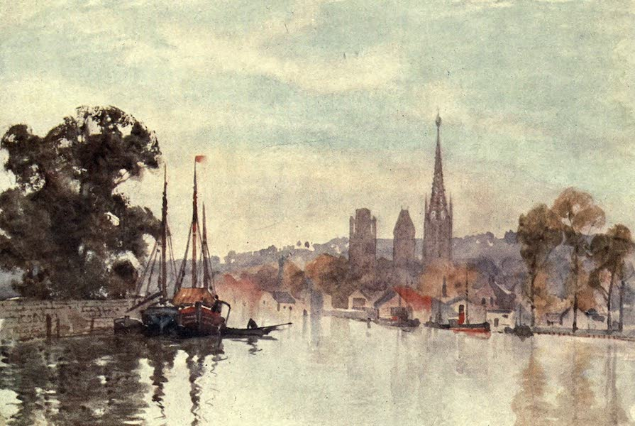 Cathedral Cities of France - Rouen from the River (1907)