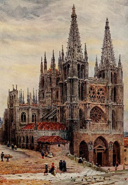 Cathedral Cities of Spain - Burgos. The Cathedral (1909)