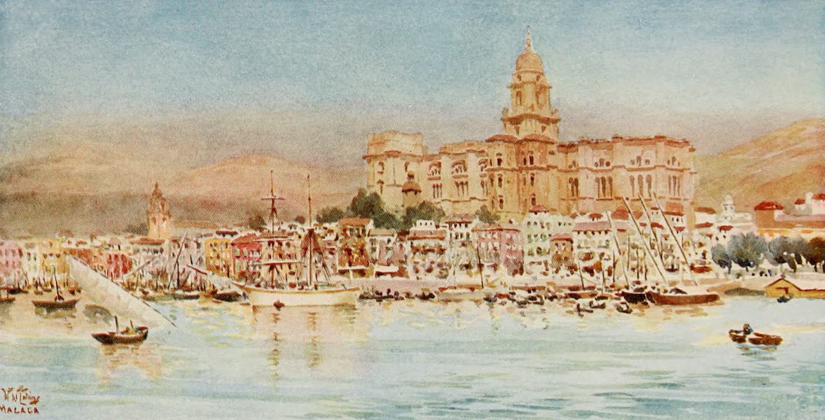 Cathedral Cities of Spain - Malaga. View from the Harbour (1909)