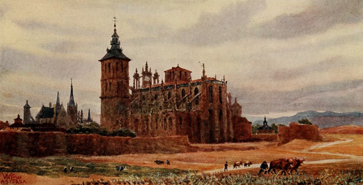 Cathedral Cities of Spain - Astorga (1909)