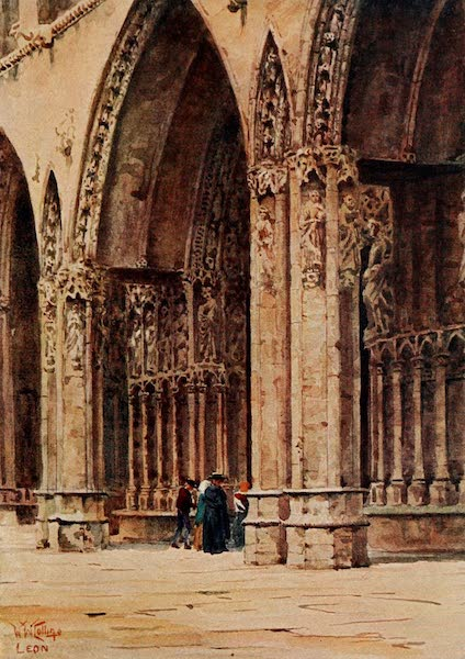 Cathedral Cities of Spain - Leon. The West Porch of the Cathedral (1909)