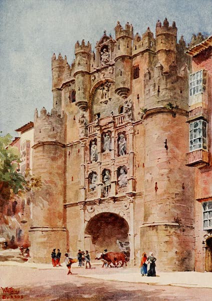 Cathedral Cities of Spain - Burgos. Arch of Santa Maria (1909)
