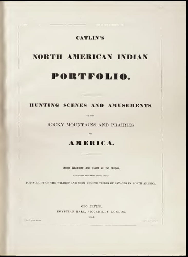 Newberry Library - Catlin's Indian Portfolio