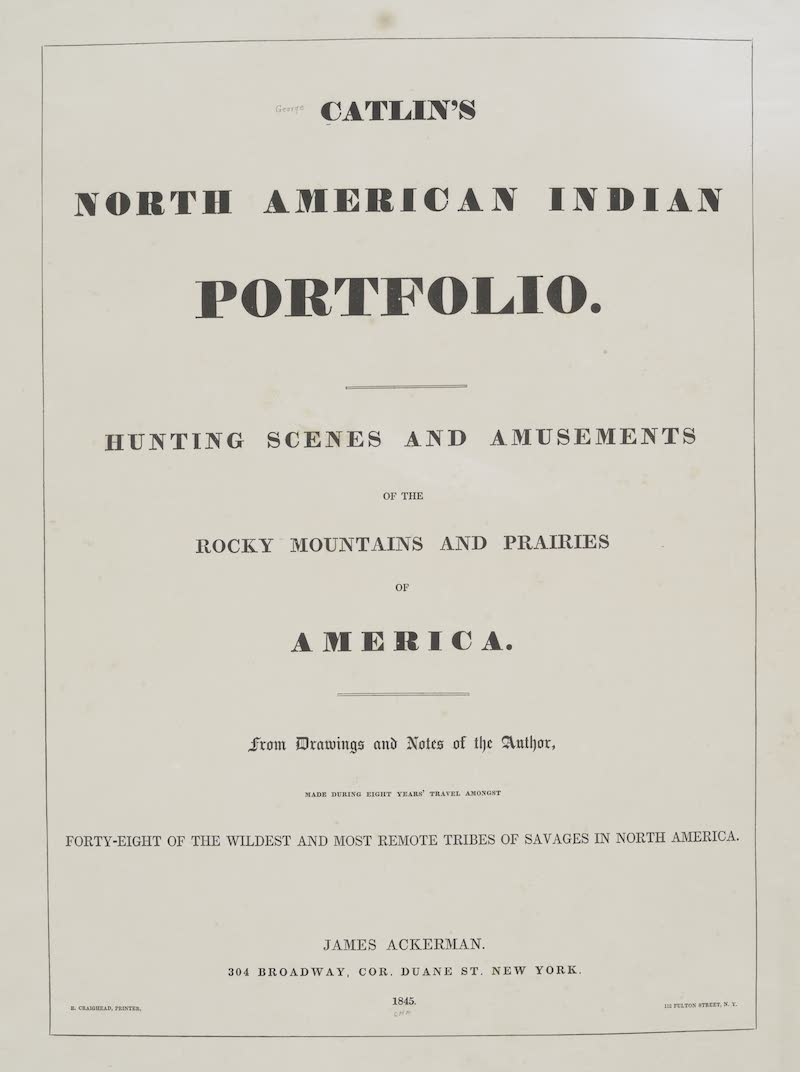 Catlin's Indian Portfolio - Title Page (1844)