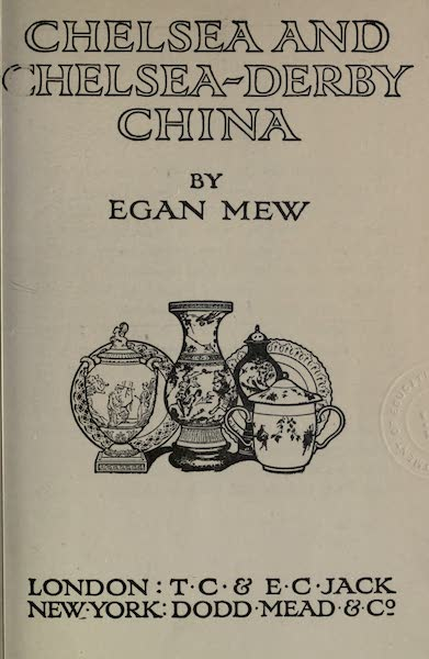 Chelsea and Chelsea-Derby China - Title Page (1909)
