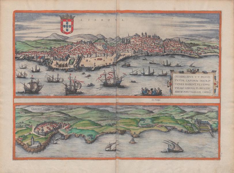 Civitates Orbis Terrarum Vol. 1 - Lisbona et Cascale Lusitaniae Opp (1572)