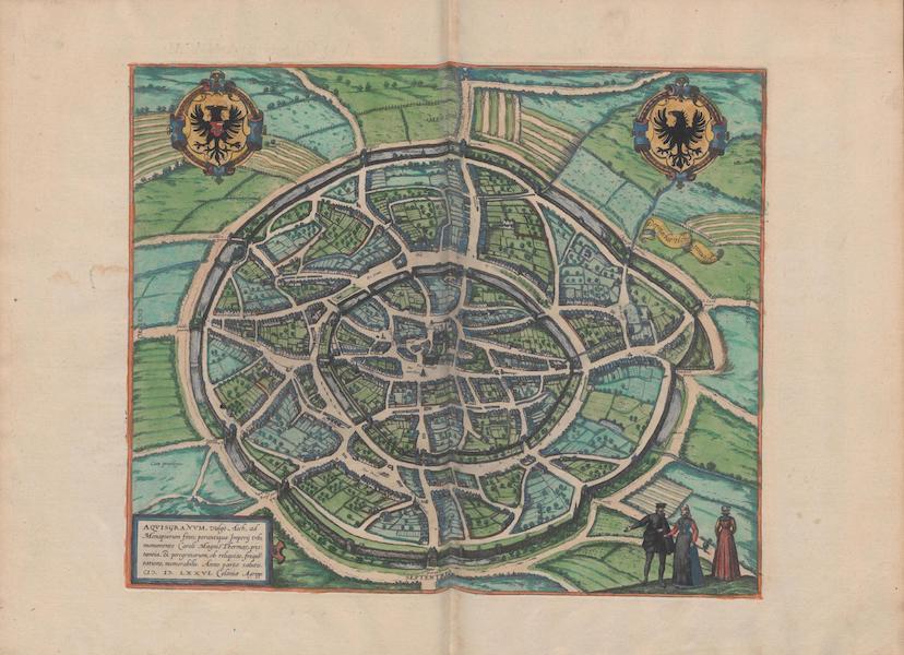 Civitates Orbis Terrarum Vol. 1 - Aqvisgranvm Vulgo Aich 1576 (1572)