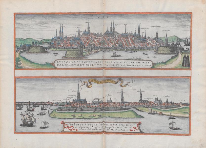 Civitates Orbis Terrarum Vol. 1 - Lvbeca Vrbs Imperialis Libera Hamburga 1572 (1572)