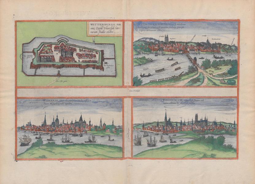 Civitates Orbis Terrarum Vol. 1 - Wittenbvrga Civitas Francfordiensis Wismaria Rostochivm (1572)